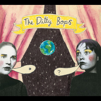 The Ditty Bops - The Ditty Bops (U.S. Version)