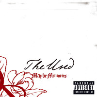 The Used - Maybe Memories (Explicit)