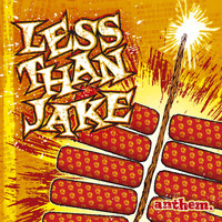 Less Than Jake - Anthem (CD Only)