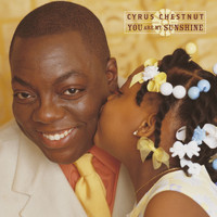 Cyrus Chestnut - You Are My Sunshine