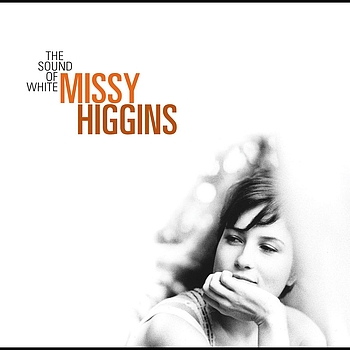 Missy Higgins - The Sound Of White - Australian Version