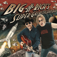 Big & Rich - Big & Rich's Super Galactic Fan Pak