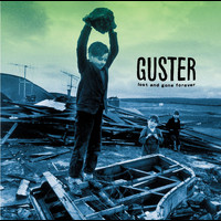 Guster - Lost And Gone Forever