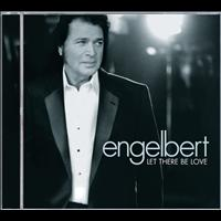 Engelbert Humperdinck - Let There Be Love
