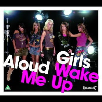 Girls Aloud - Wake Me Up (CD1)