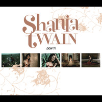 Shania Twain - Don't! (UK Version)