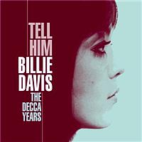 Billie Davis - Tell Him - The Decca Years