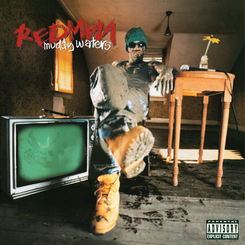 Redman - Muddy Waters (Explicit)