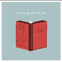 Idlewild - Warnings/Promises