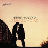 Herbie Hancock - Speak Like A Child (Remastered)