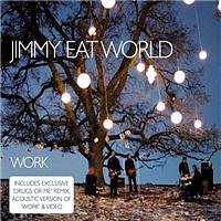 Jimmy Eat World - Work (UK Version)