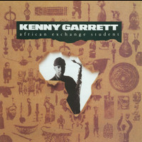 Kenny Garrett - African Exchange Student