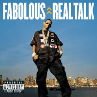 Fabolous - Real Talk (Explicit)
