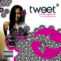 Tweet - Turn Da Lights Off (Online Music)