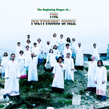 The Polyphonic Spree - The Beginning Stages Of ...