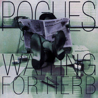 The Pogues - Waiting For Herb (Expanded [Explicit])