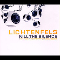 Lichtenfels - Kill The Silence