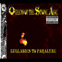 Queens Of The Stone Age - Lullabies To Paralyze (UK Only Version)