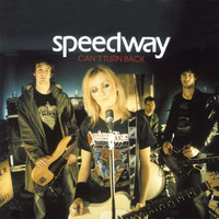 Speedway - Can't Turn Back