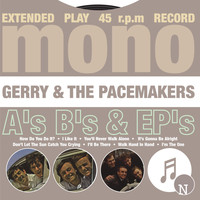 Gerry & The Pacemakers - A's, B's & EP's