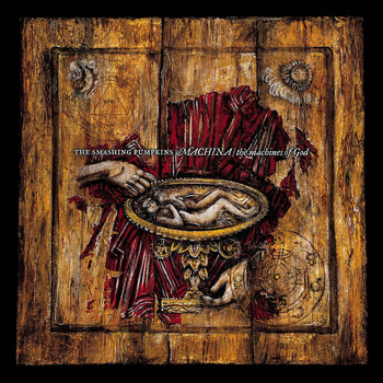 Smashing Pumpkins - Machina / The Machines Of God