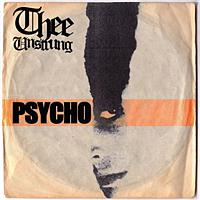 Thee Unstrung - Psycho (E-Release)