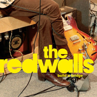 The Redwalls - Build A Bridge