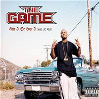 The Game - Hate It Or Love It (UK Only Version)