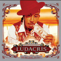 Ludacris - The Red Light District (Explicit)