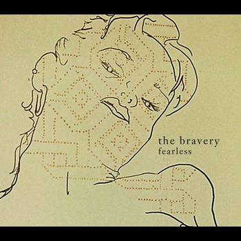 The Bravery - Fearless