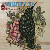 The Wallflowers - Rebel, Sweetheart (UK Only Version)