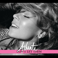 Ashanti - Don't Let Them (UK - Maxi)