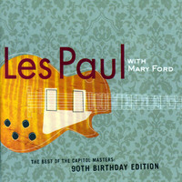 Les Paul - Best Of The Capitol Masters - 90th Birthday Edition