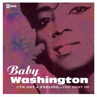 Baby Washington - I've Got A Feeling