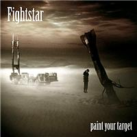 Fightstar - Paint Your Target
