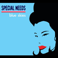 Special Needs - Blue Skies