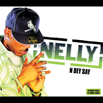 Nelly - N Dey Say (UK Comm Single)