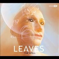 Leaves - The Spell (Digipak)