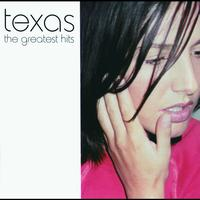 Texas - Greatest Hits