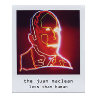 The Juan MacLean - Less Than Human