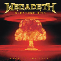 Megadeth - Greatest Hits:  Back To The Start (Digital Only)