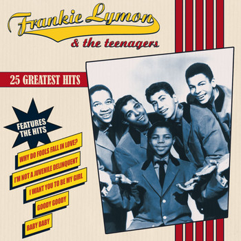 Frankie Lymon & The Teenagers - 25 Greatest Hits