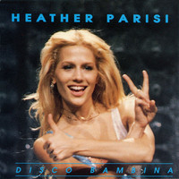 Heather Parisi - Disco Bambina