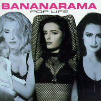 Bananarama - Pop Life