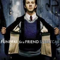 Funeral For A Friend - Streetcar (- Digital Release)