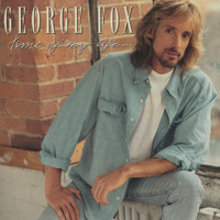 George Fox - Time Of My Life