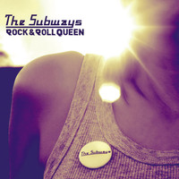 The Subways - Rock & Roll Queen (Exclusive DMD)