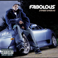 Fabolous - Street Dreams (Bonus Track [Explicit])