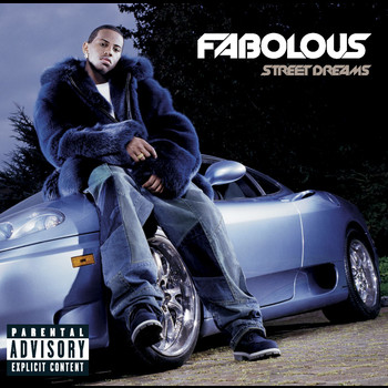Fabolous - Street Dreams (Bonus Track Version [Explicit])