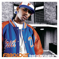 Fabolous - This Is My Party (Explicit)